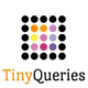 TinyQueries for startups